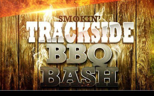 2nd Annual Smokin' Trackside BBQ Bash